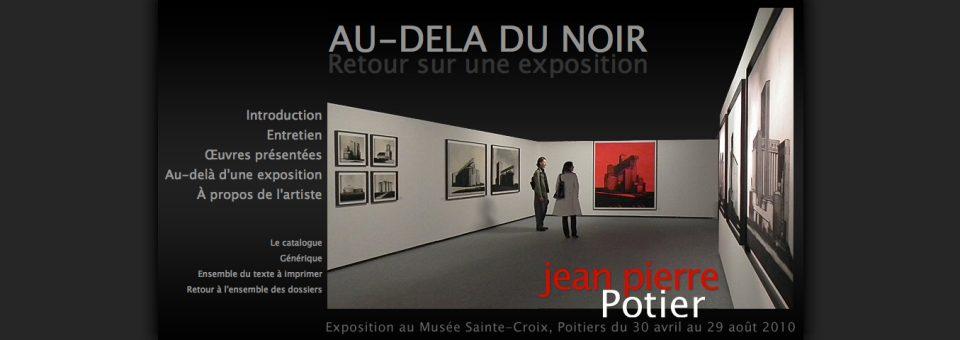 Jean-Pierre Potier, Au-delà du Noir
